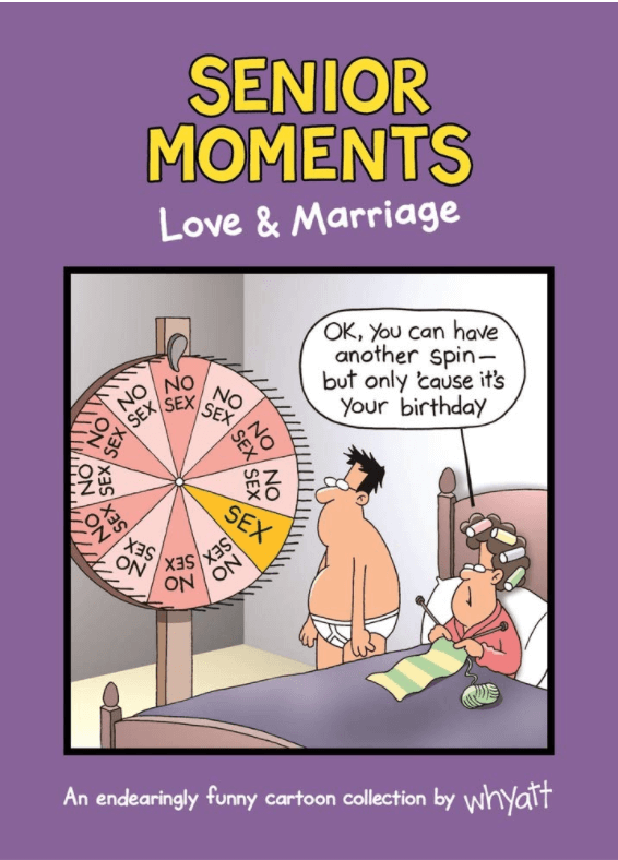 Senior Moments: Love & Marriage by Tim Whyatt