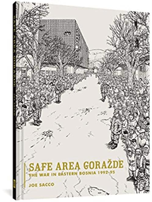 Safe Area Goradze: The War in Eastern Bosnia