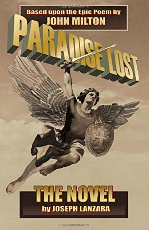 Paradise Lost: The Novel, by Joseph Lanzara