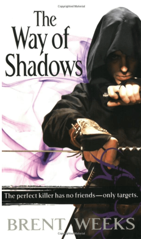 The Way of the Shadows, by Brent Weeks