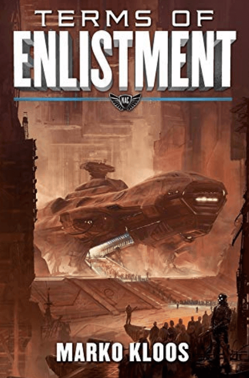 Terms of Enlistment – Marko Kloos