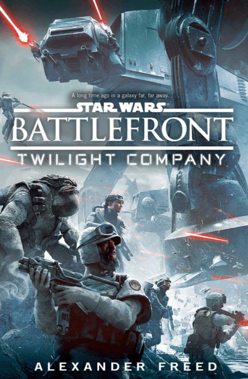 Battlefront: Twilight Company – Alexander Freed