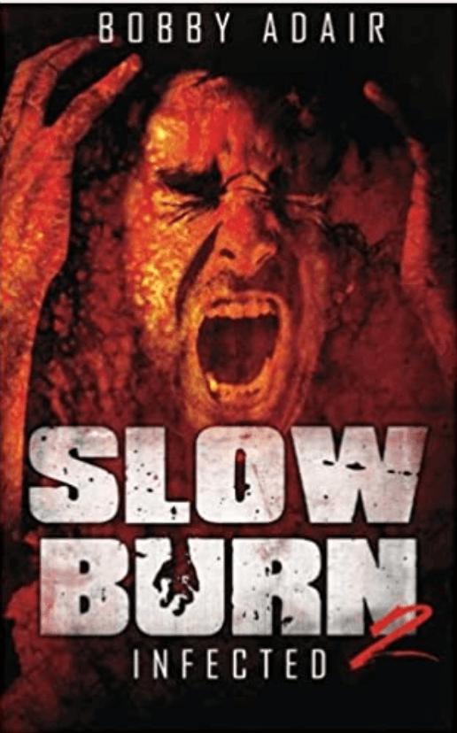 Slow Burn: Zero Day by Bobby Adair
