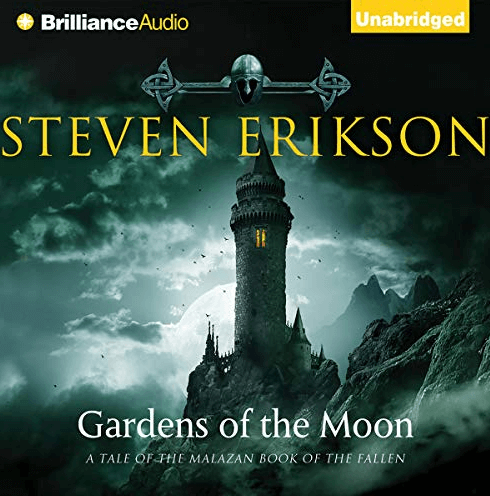 Gardens of the Moon: The Malazan Book of the Fallen