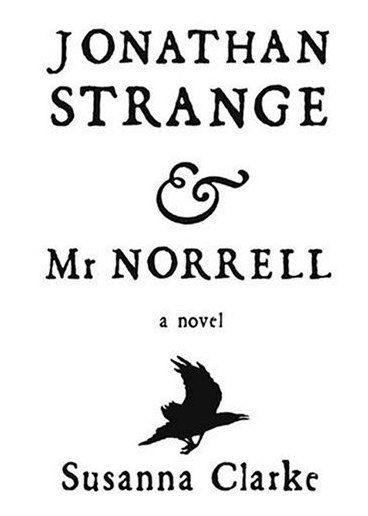 Jonathan Strange and Mr. Norrell by Susanna Clarke, narrated by Simon Prebble