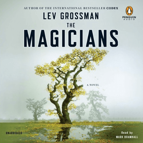 The Magicians, by Lev Grossman, narrated by Mark Bramhall