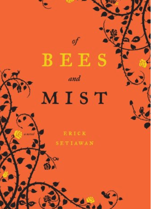 Of Bees & Mist by Erick Setiawan